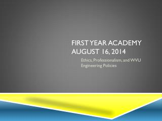 First Year academy August  16, 2014
