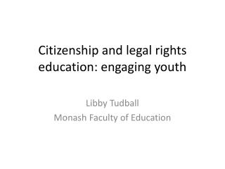 Citizenship and legal rights education: engaging youth