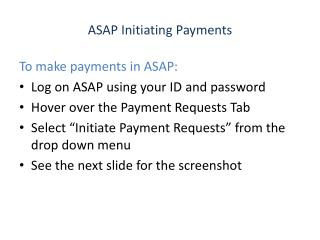 ASAP Initiating Payments
