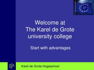 Welcome at  The Karel de Grote  university college