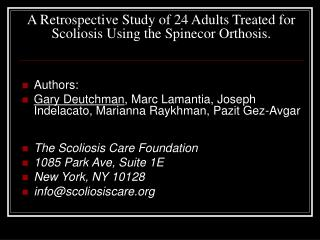A Retrospective Study of 24 Adults Treated for Scoliosis Using the Spinecor Orthosis.