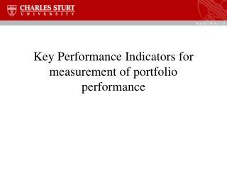 Key Performance Indicators for measurement of portfolio performance