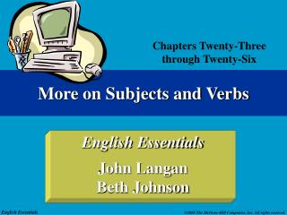 More on Subjects and Verbs