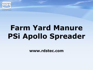 Farm Yard Manure PSi Apollo Spreader rdstec