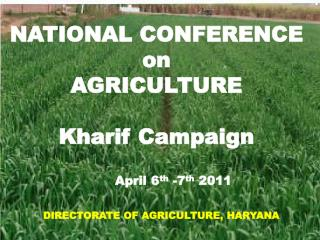 NATIONAL CONFERENCE  on  AGRICULTURE Kharif Campaign