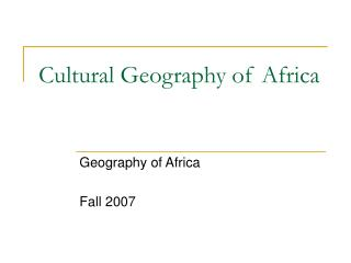 Cultural Geography of Africa