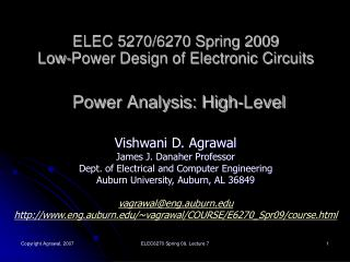 ELEC 5270/6270 Spring 2009 Low-Power Design of Electronic Circuits Power Analysis: High-Level