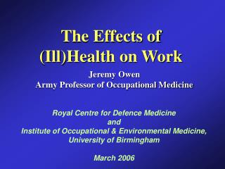 The Effects of  (Ill)Health on Work
