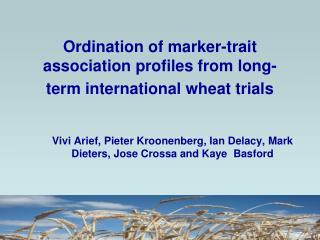 Ordination of marker-trait association profiles from long-term international wheat trials
