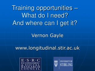 Training opportunities –  What do I need?  And where can I get it?