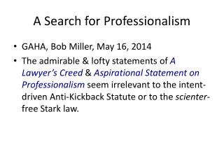A Search for Professionalism
