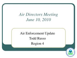 Air Directors Meeting June 10, 2010