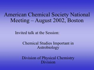 American Chemical Society National Meeting – August 2002, Boston