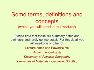 Some terms, definitions and concepts  (which you will need in the module!)