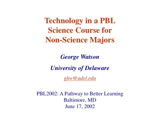 George Watson University of Delaware ghw@udel