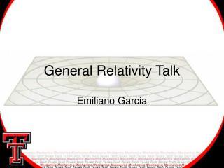 General Relativity Talk