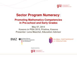 Sector Program Numeracy : Promoting Mathematics Competencies in Pre-school and Early Grades