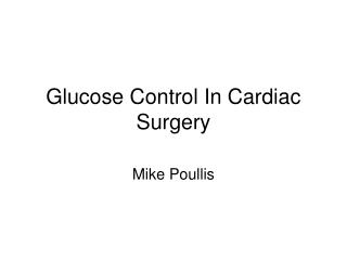 Glucose Control In Cardiac Surgery