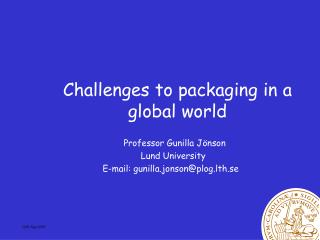 Challenges to packaging in a global world