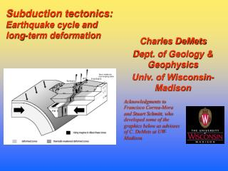Charles DeMets Dept. of Geology & Geophysics Univ. of Wisconsin-Madison