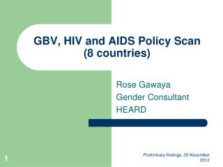 GBV, HIV and AIDS Policy Scan (8 countries)