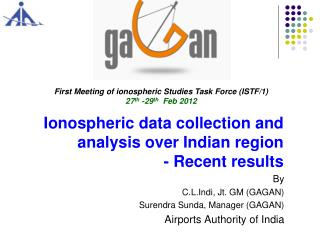 Ionospheric data collection and analysis over Indian region - Recent results