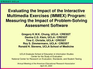 Gregory K.W.K. Chung, UCLA / CRESST Davina C.D. Klein, UCLA / CRESST