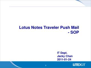 Lotus Notes Traveler Push Mail - SOP