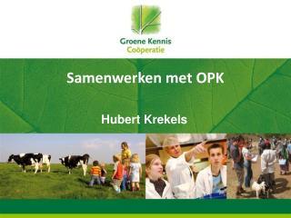 Samenwerken met OPK