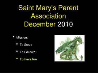 Saint Mary's Parent Association  December  2010