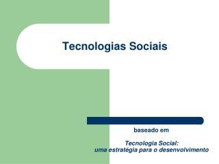 Tecnologias Sociais