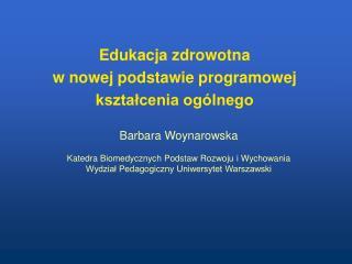 Edukacja zdrowotna  w nowej podstawie programowej  ksztalcenia og lnego
