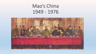 Mao's China 1949 - 1976