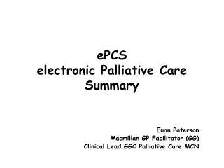 ePCS electronic Palliative Care Summary