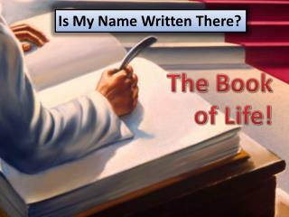 The Book of Life!
