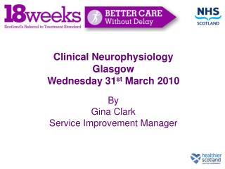 Clinical Neurophysiology Glasgow  Wednesday 31st March 2010
