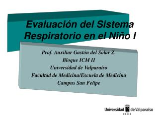 Evaluaci n del Sistema Respiratorio en el Ni o I