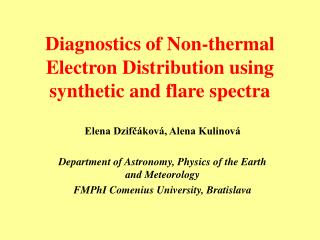 Diagnostics of Non-thermal Electron Distribution using synthetic and flare spectra