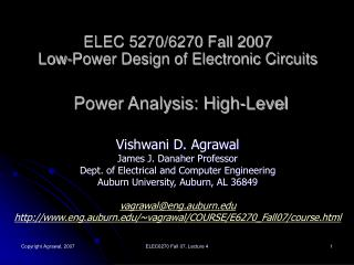 ELEC 5270/6270 Fall 2007 Low-Power Design of Electronic Circuits Power Analysis: High-Level