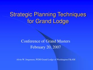 Strategic Planning Techniques for Grand Lodge