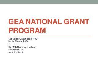 GEA national Grant Program
