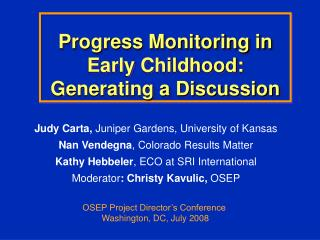 Progress Monitoring in Early Childhood: Generating a Discussion