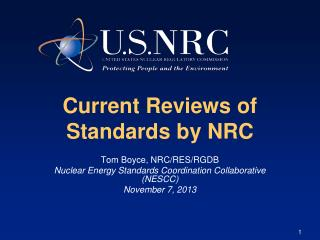 Current Reviews of Standards by NRC