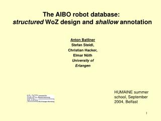 The AIBO robot database:  structured  WoZ design and  shallow  annotation