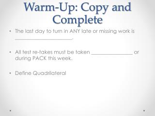 Warm-Up: Copy and Complete