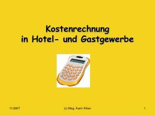 Kostenrechnung  in Hotel- und Gastgewerbe