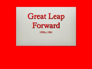 Great Leap Forward