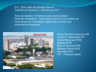 """E.E.  """" Dom José de Camargo Barros"""" Trabalho de Filosofia 2.° Bimestre de 2011"""
