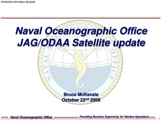 Naval Oceanographic Office JAG/ODAA Satellite update