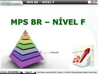 MPS BR � N�VEL F